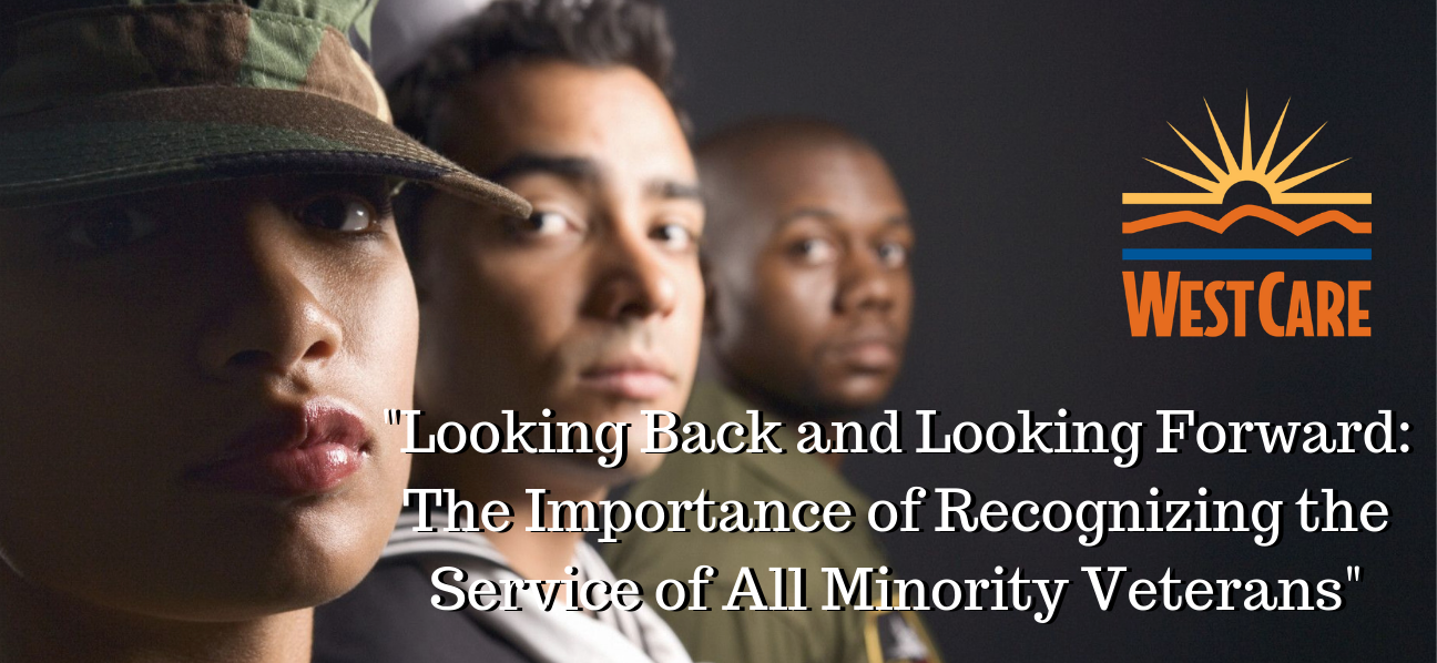 Looking Back and Looking Forward: The Importance of Recognizing the Service of All Minority Veterans