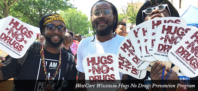 WestCare Wisconsin Hugs No Drugs Prevention Program